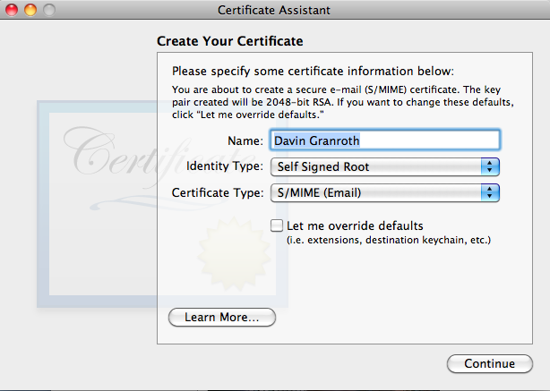 Create Your Certificate in Apple's Certificate Assistant window