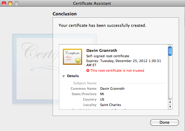 Certificate Assistant window showing the newly minted cert. It also says: This root certificate is not trusted.